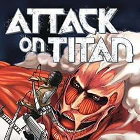 Attack On Titan is listed (or ranked) 12 on the list The Best Supernatural Manga