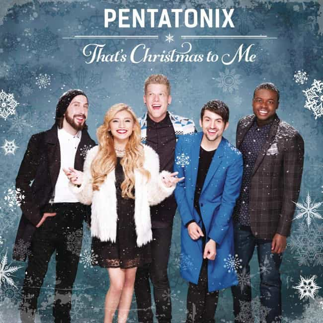 That's Christmas to Me is listed (or ranked) 2 on the list The Best Pentatonix Albums, Ranked