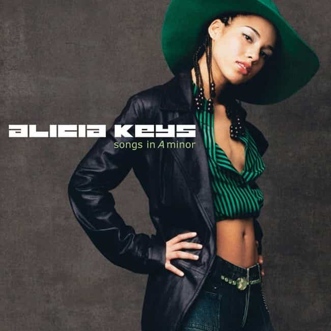 Songs in A Minor is listed (or ranked) 4 on the list The Best Alicia Keys Albums, Ranked
