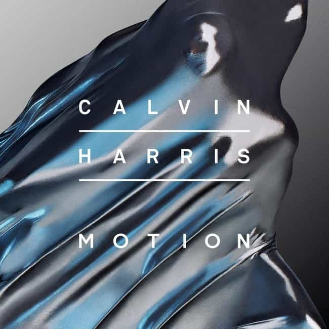 Motion is listed (or ranked) 4 on the list The Best Calvin Harris Albums, Ranked