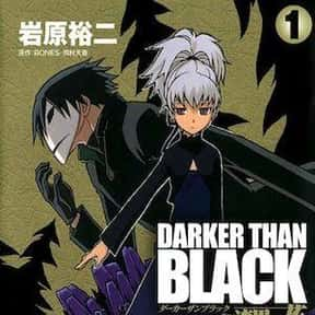 Darker Than Black is listed (or ranked) 4 on the list The Best Manga About Spies &Secret Agents
