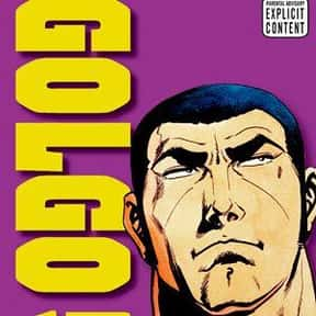 Golgo 13 is listed (or ranked) 12 on the list The Best Manga About Spies &Secret Agents