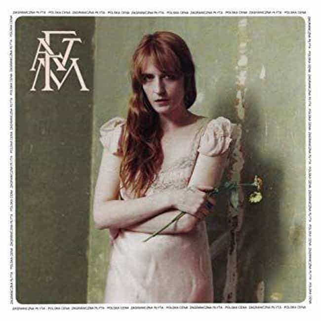 High as Hope is listed (or ranked) 4 on the list The Best Florence and the Machine Albums, Ranked