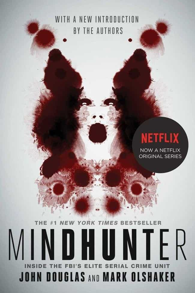 Mindhunter By John Douglas And... is listed (or ranked) 1 on the list Books Every True Crime Fan Should Have On Their Shelf