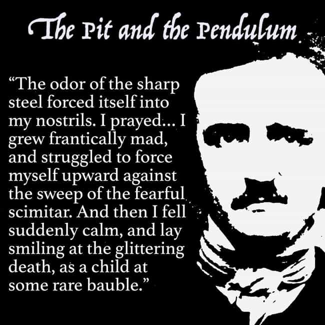 'The Pit And The Pendulum' - T... is listed (or ranked) 3 on the list The 15 Most Horrifying Moments In Edgar Allan Poe's Stories