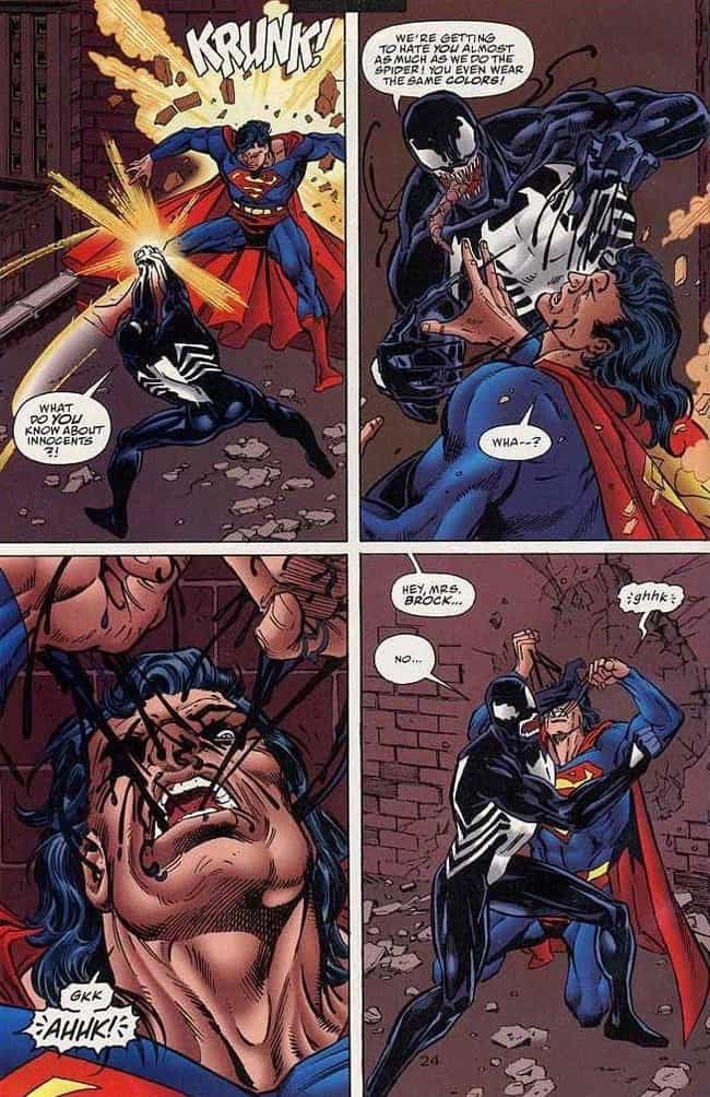 Venom Nearly Slays Superman is listed (or ranked) 4 on the list Superheroes Who Defeated Opponents Way Outside Of Their Weight Class