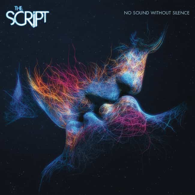 No Sound Without Silence is listed (or ranked) 2 on the list The Best The Script Albums, Ranked