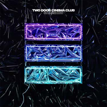Gameshow is listed (or ranked) 2 on the list The Best Two Door Cinema Club Albums, Ranked