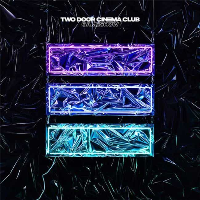 Gameshow is listed (or ranked) 3 on the list The Best Two Door Cinema Club Albums, Ranked