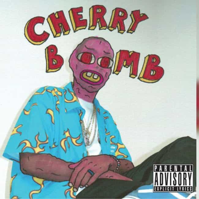 Cherry Bomb is listed (or ranked) 4 on the list The Best Tyler the Creator Albums, Ranked