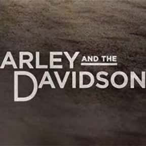 Harley and the Davidsons is listed (or ranked) 11 on the list The Greatest TV Shows Set in the '30s