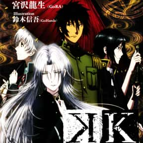 K  is listed (or ranked) 7 on the list The Best Anime Like Gangsta