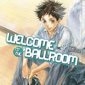 Welcome to the Ballroom is listed (or ranked) 23 on the list The Best Anime Like Kuroko's Basketball
