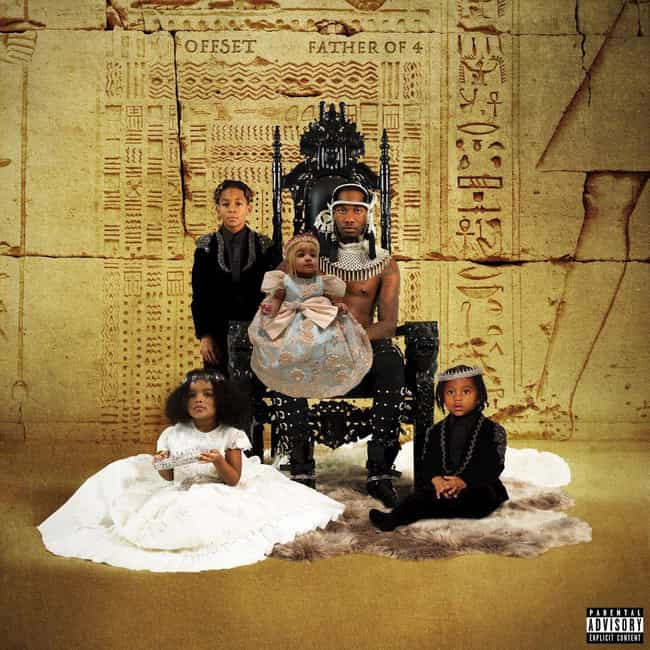 Lick is listed (or ranked) 1 on the list The Best Songs on Offset's Album 'Father of 4'