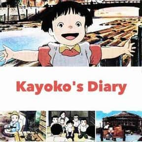 Kayoko's Diary is listed (or ranked) 19 on the list The Best Anime Like Only Yesterday
