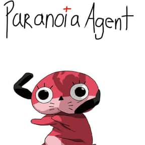 Paranoia Agent is listed (or ranked) 2 on the list The Best Anime Like Paprika