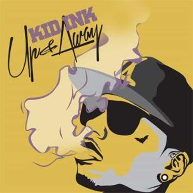 Up & Away is listed (or ranked) 1 on the list The Best Kid Ink Albums, Ranked