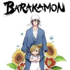 Barakamon is listed (or ranked) 2 on the list The Best Anime Like Sweetness and Lightning