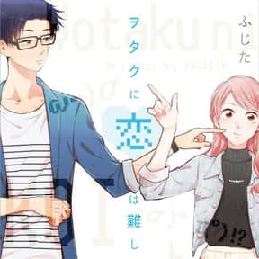 Wotakoi: Love is Hard for Otak is listed (or ranked) 2 on the list The Best Anime Like Tsuredure Children
