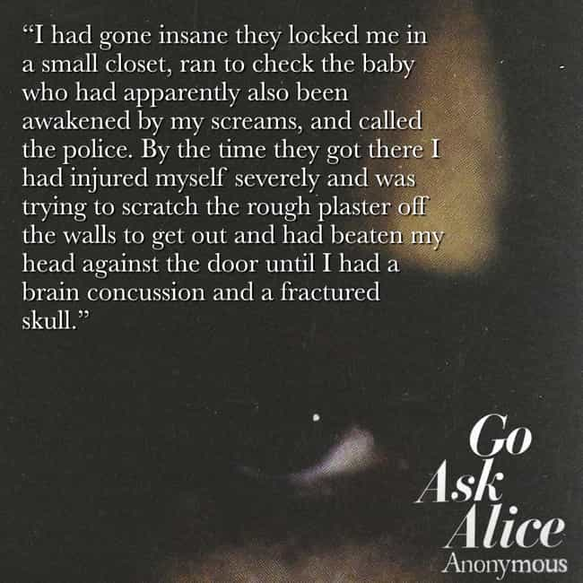 The Main Character Is Found Mi... is listed (or ranked) 4 on the list The Most Messed Up Excerpts From 'Go Ask Alice'