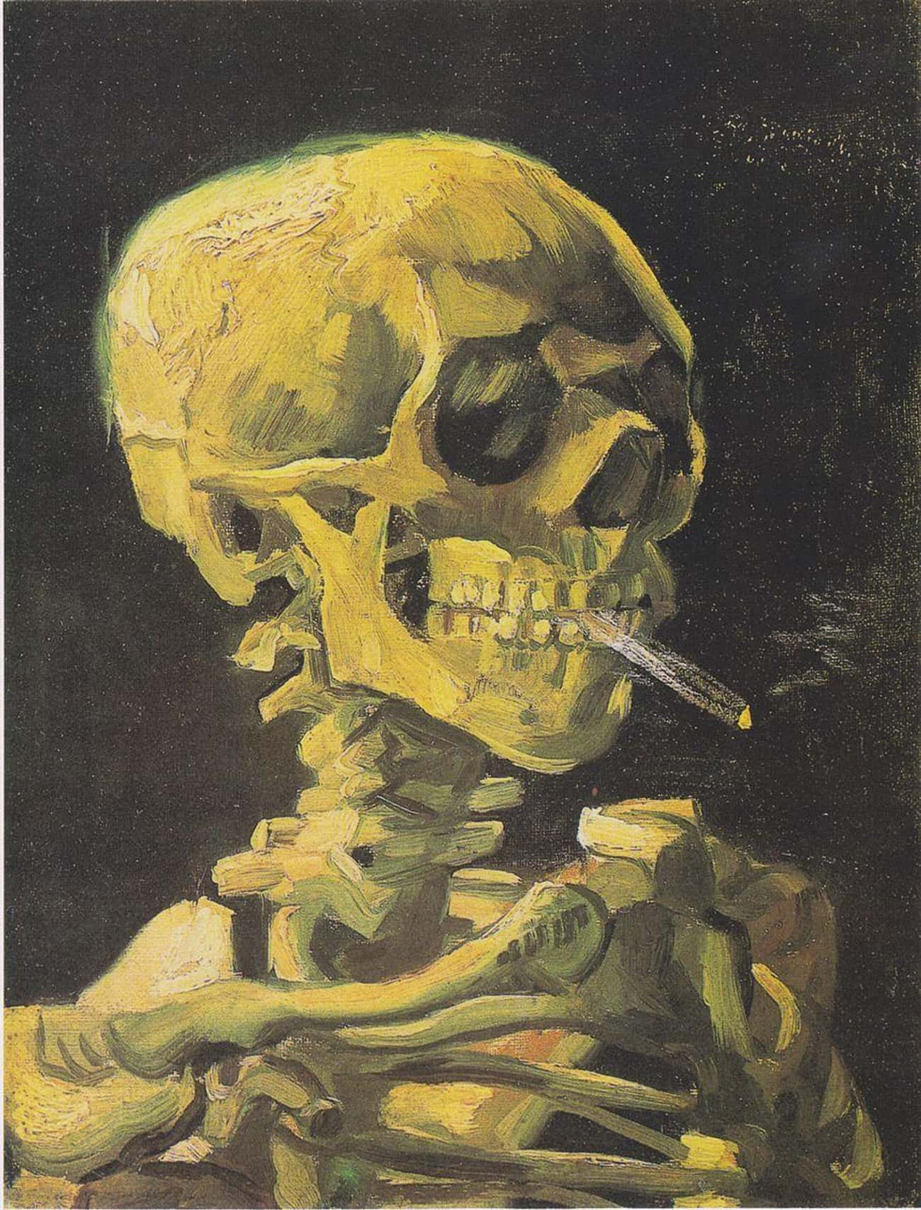 'Skull With A Burning Cigarett is listed (or ranked) 4 on the list The Darkest Paintings From Art History Any Goth Will Appreciate