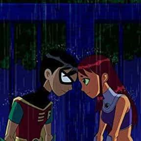 Robin & Starfire is listed (or ranked) 1 on the list The Greatest Cartoon Couples In TV History