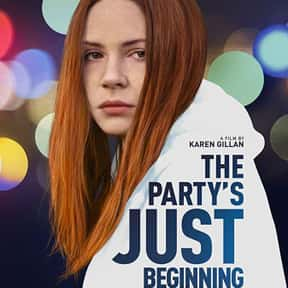 The Party's Just Beginning is listed (or ranked) 7 on the list The Best Karen Gillan Movies