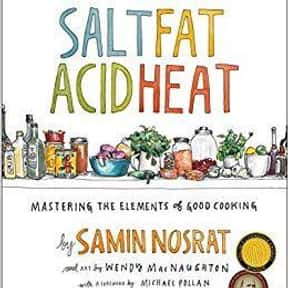 Salt Fat Acid Heat is listed (or ranked) 15 on the list The Most Must-Have Cookbooks