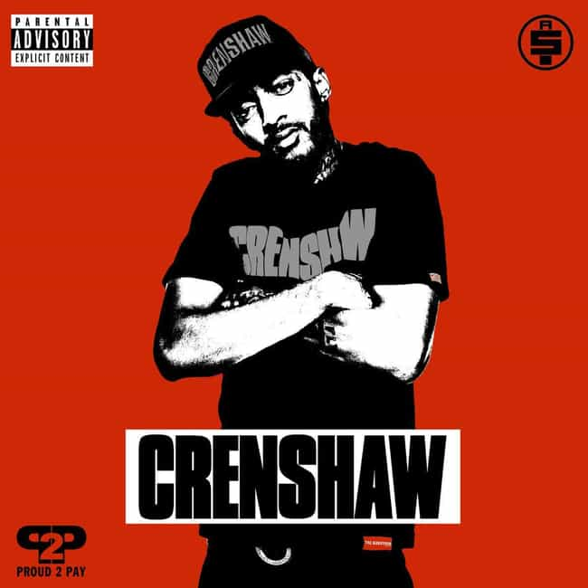 Crenshaw is listed (or ranked) 2 on the list The Best Nipsey Hussle Albums & Mixtapes, Ranked