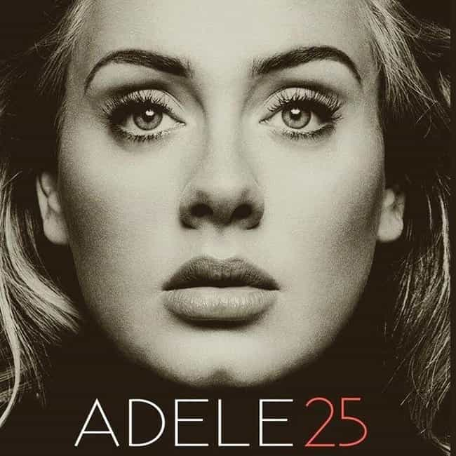 25 is listed (or ranked) 2 on the list The Best Adele Albums, Ranked