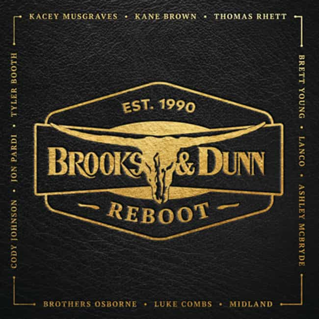 Reboot is listed (or ranked) 3 on the list The Best Brooks & Dunn Albums, Ranked
