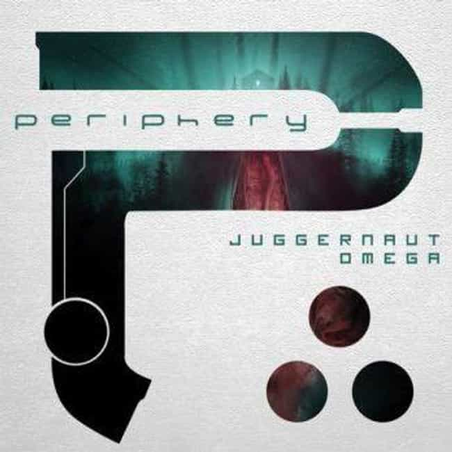 Juggernaut: Omega is listed (or ranked) 3 on the list The Best Periphery Albums, Ranked