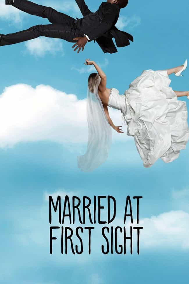 Married At First Sight is listed (or ranked) 3 on the list The Weirdest Reality TV Shows That You Should Definitely Be Watching