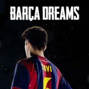 Barça Dreams is listed (or ranked) 2 on the list The Best Soccer Movies On Netflix, Ranked