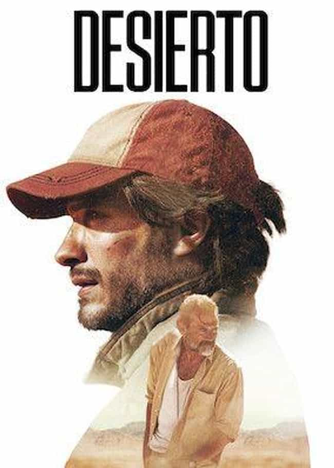 Desierto is listed (or ranked) 2 on the list The Best Mexican Movies On Netflix