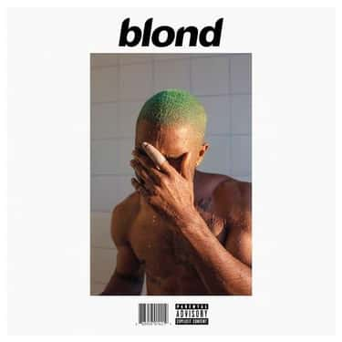 Blonde is listed (or ranked) 1 on the list The Best Frank Ocean Albums, Ranked
