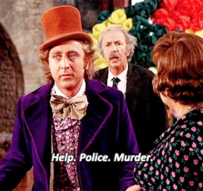 Wonka Is Completely Unconcerne... is listed (or ranked) 2 on the list There's A Theory That 'Willy Wonka & the Chocolate Factory' Is Actually About A Tormented Killer
