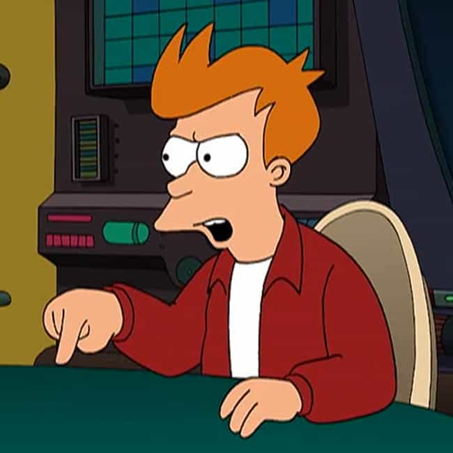 I Proved Them is listed (or ranked) 3 on the list The Best Philip J. Fry Quotes from 'Futurama'