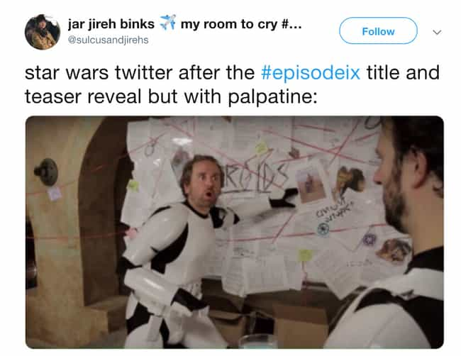 So Much Theorizing is listed (or ranked) 3 on the list Twitter Reactions To The 'Star Wars: The Rise Of Skywalker' Trailer