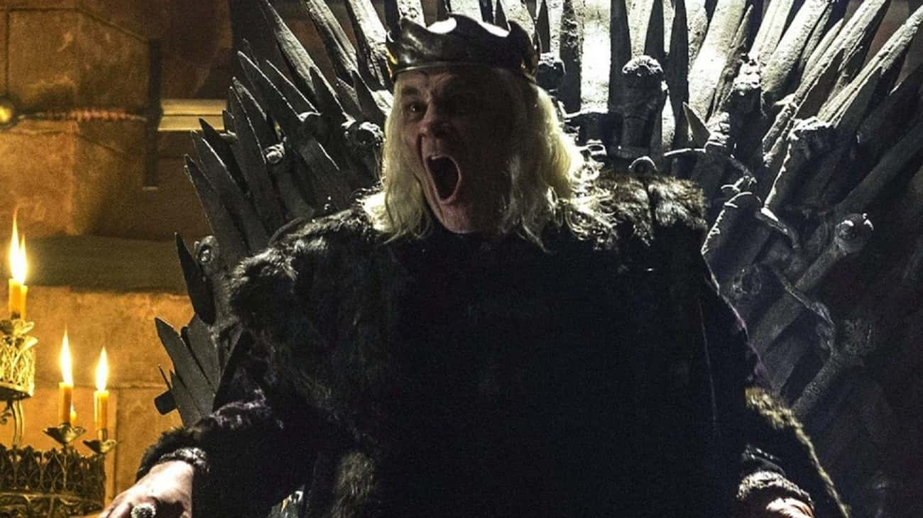 Aerys II Targaryen is listed (or ranked) 3 on the list The Most Psychopathic Characters On 'Game Of Thrones'