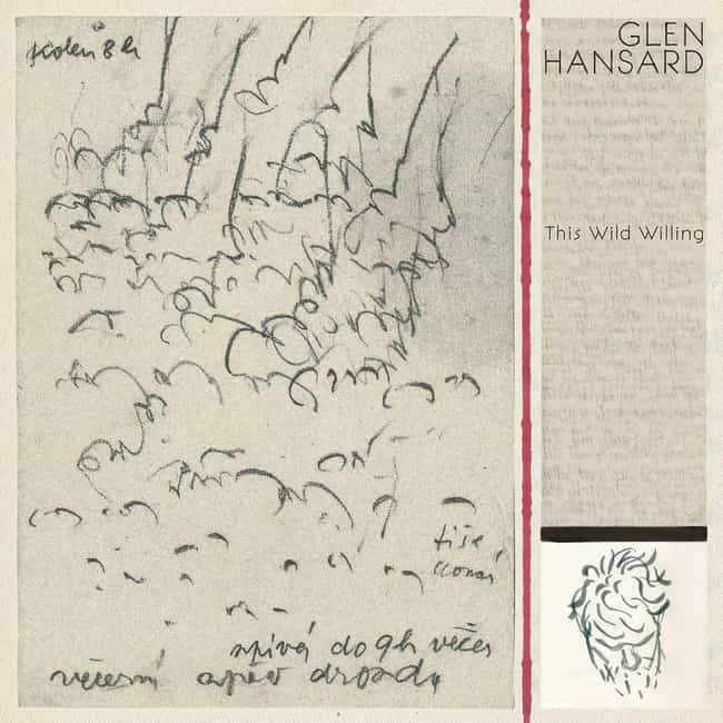 This Wild Willing is listed (or ranked) 2 on the list The Best Glen Hansard Albums, Ranked