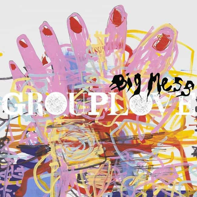 Big Mess is listed (or ranked) 2 on the list The Best Grouplove Albums, Ranked