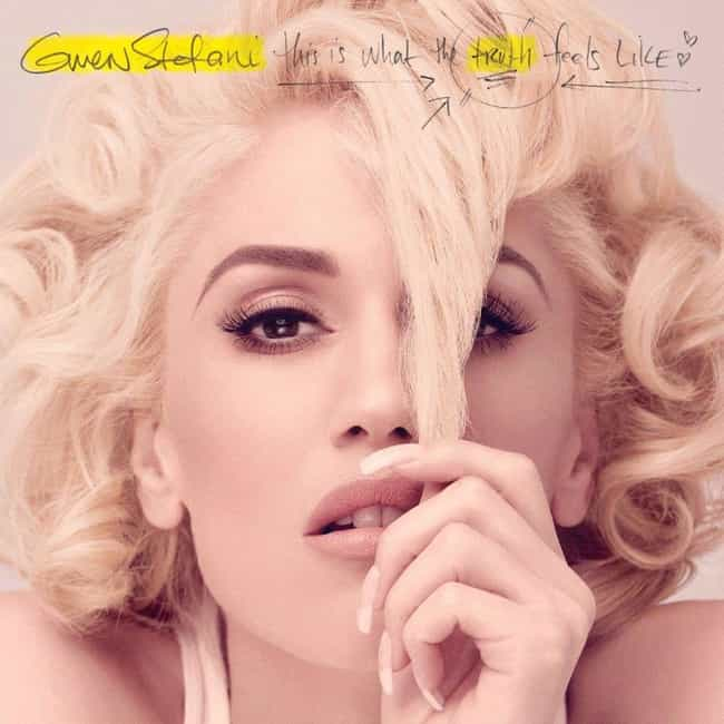 This Is What the Truth Feels L... is listed (or ranked) 1 on the list The Best Gwen Stefani Albums, Ranked