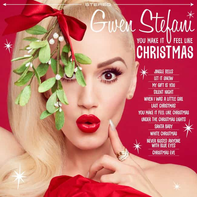 You Make It Feel Like Christma... is listed (or ranked) 4 on the list The Best Gwen Stefani Albums, Ranked