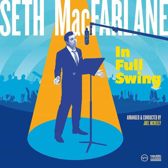 In Full Swing is listed (or ranked) 3 on the list The Best Seth MacFarlane Albums, Ranked