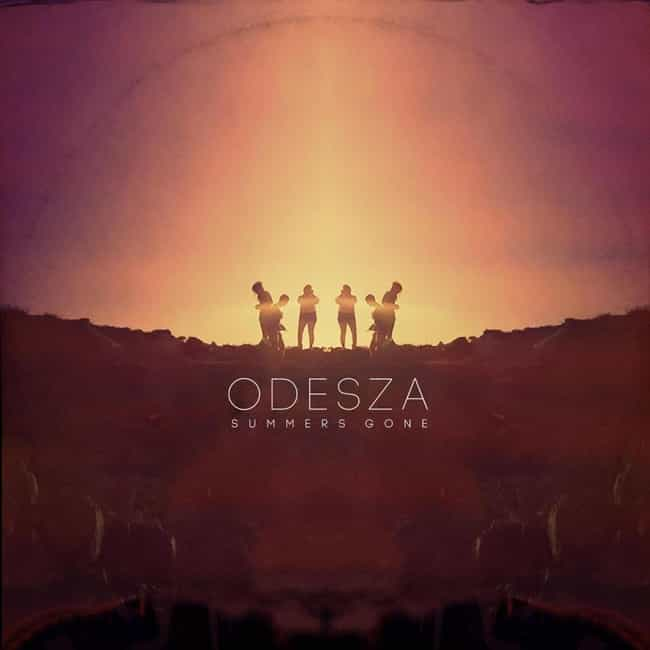Summer's Gone is listed (or ranked) 3 on the list The Best ODESZA Albums, Ranked