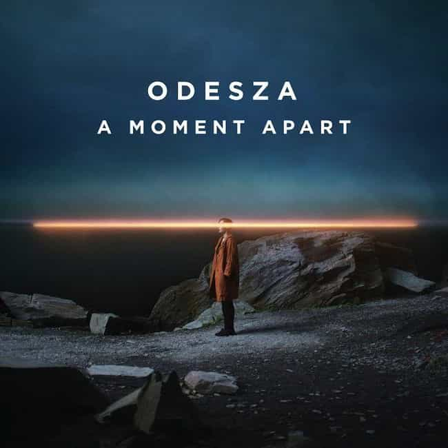 A Moment Apart is listed (or ranked) 1 on the list The Best ODESZA Albums, Ranked