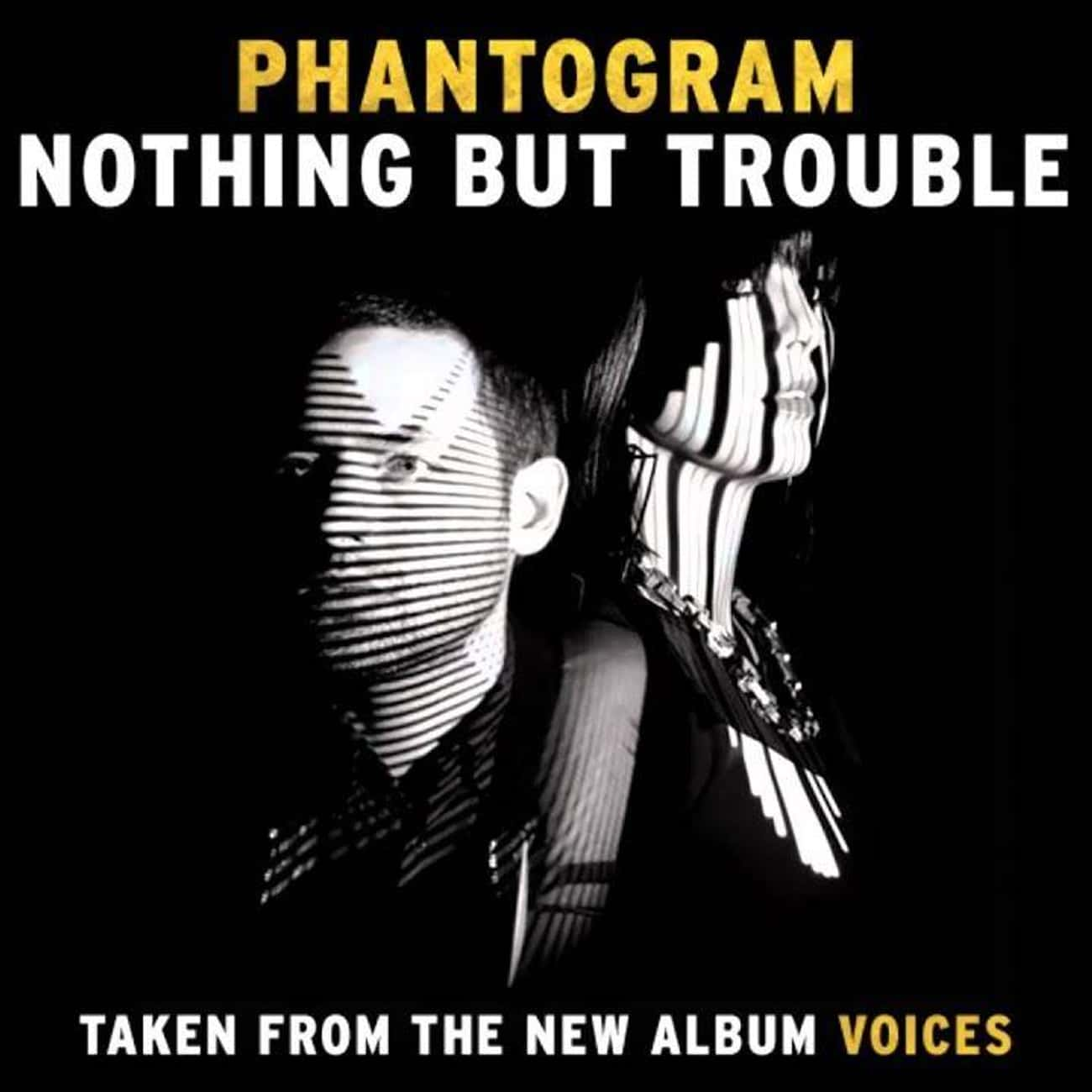 Voices is listed (or ranked) 2 on the list The Best Phantogram Albums, Ranked