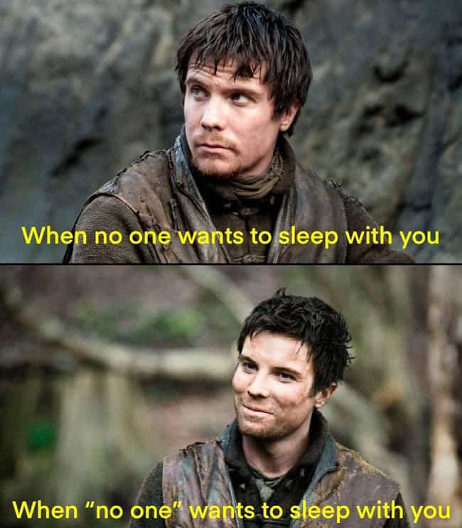 The Only Time Gendry Is Gettin... is listed (or ranked) 3 on the list The Best Memes From The Second Episode Of 'Game Of Thrones' Season 8
