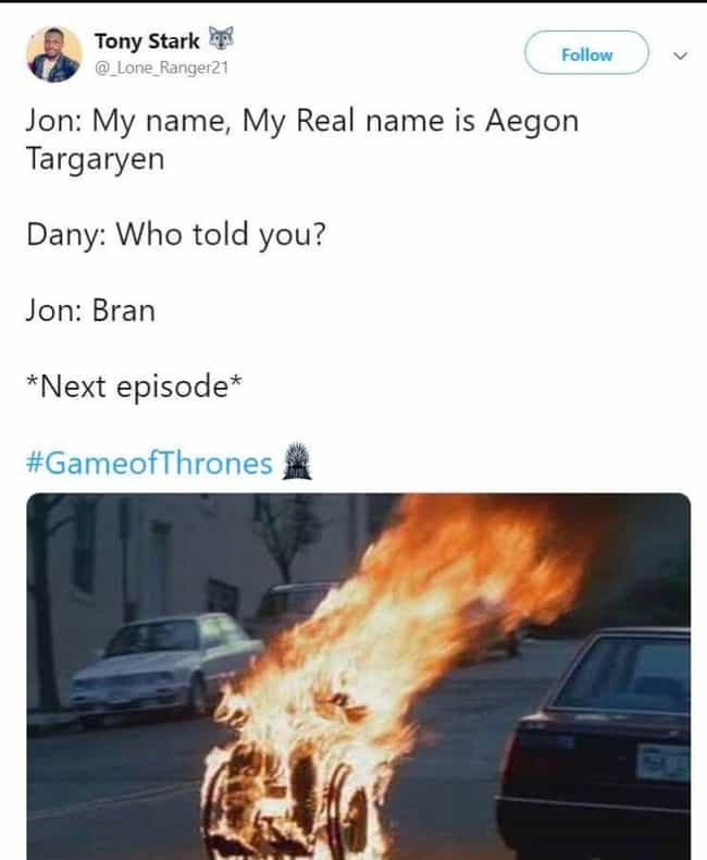 Bran's About To Be The On-Fire... is listed (or ranked) 1 on the list The Best Memes From The Second Episode Of 'Game Of Thrones' Season 8